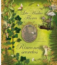 Libro LAS HADAS FLORES: RINCONES SECRETOS