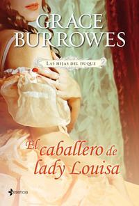 Libro LAS HIJAS DEL DUQUE. EL CABALLERO DE LADY LOUISA