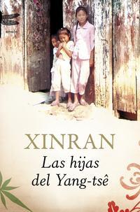 Libro LAS HIJAS DEL YANG-TSE: HISTORIAS DE AMOR Y PERDIDA