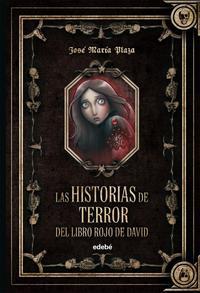 Libro LAS HISTORIAS DE TERROR DEL LIBRO DE DAVID