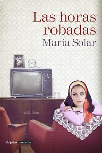 Libro LAS HORAS ROBADAS