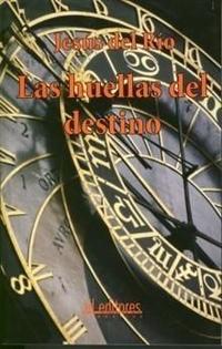 Libro LAS HUELLAS DEL DESTINO