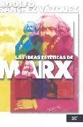 Libro LAS IDEAS ESTETICAS DE MARX