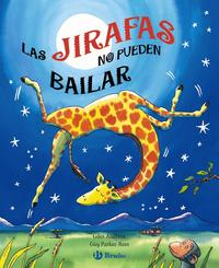 Libro LAS JIRAFAS NO PUEDEN BAILAR