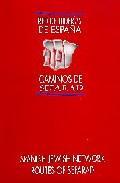 Libro LAS JUDERIAS DE ESPAÑA: CAMINOS SEFARAD = SPANISH JEWISH NETWORD: ROUTES OF SEFARD