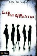 Libro LAS LARGAS SOMBRAS