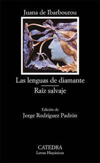 Libro LAS LENGUAS DE DIAMANTE; RAIZ SALVAJE