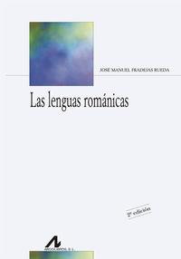 Libro LAS LENGUAS ROMANICAS
