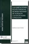 Libro LAS LIMITACIONES ESTATUTARIAS AL NUMERO MAXIMO DE VOTOS EN LAS SO CIEDADES COTIZADAS