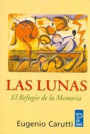 Libro LAS LUNAS: EL REFUGIO DE LA MEMORIA