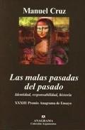 Libro LAS MALAS PASADAS DEL PASADO: IDENTIDAD, RESPONSABILIDAD, HISTORI A