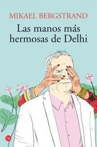 Libro LAS MANOS MAS HERMOSAS DE DEHLI