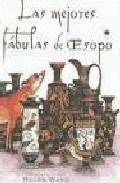 Libro LAS MEJORES FABULAS DE ESOPO