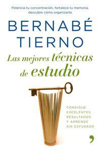Libro LAS MEJORES TECNICAS DE ESTUDIO: CONSIGUE EXCELENTES RESULTADOS Y APRENDE SIN ESFUERZO
