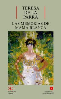 Libro LAS MEMORIAS DE MAMA BLANCA