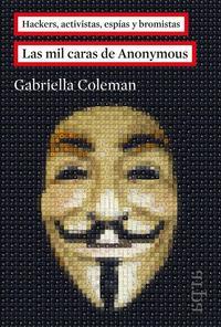 Libro LAS MIL CARAS DE ANONYMOUS
