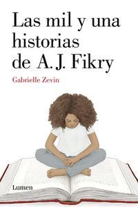 Libro LAS MIL Y UNA HISTORIAS DE A. J. FIKRY