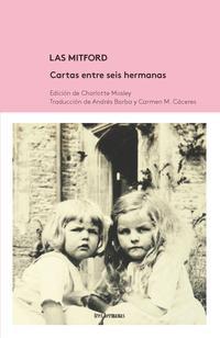 Libro LAS MITFORD: CARTAS ENTRE SEIS HERMANAS
