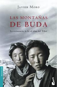 Libro LAS MONTAÑAS DE BUDA: LA RESISTENCIA, LA FE, EL ALMA DEL TIBET