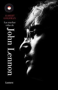 Libro LAS MUCHAS VIDAS DE JOHN LENNON