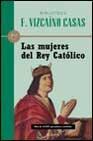 Libro LAS MUJERES DEL REY CATOLICO
