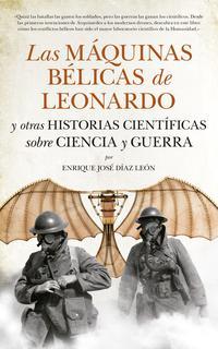 Libro LAS MÁQUINAS BÉLICAS DE LEONARDO