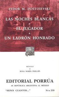 Libro LAS NOCHES BLANCAS; EL JUGADOR; UN LADRON HONRADO