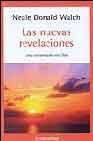 Libro LAS NUEVAS REVELACIONES: UNA CONVERSACION CON DIOS