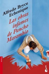 Libro LAS OBRAS INFAMES DE PANCHO MARAMBIO