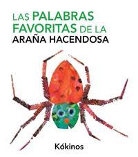 Libro LAS PALABRAS FAVORITAS DE LA ARAÑA HACENDOSA