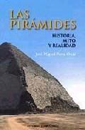Libro LAS PIRAMIDES: HISTORIA, MITO Y REALIDAD