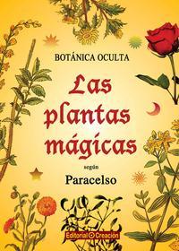 Libro LAS PLANTAS MAGICAS SEGUN PARACELSO