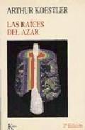 Libro LAS RAICES DEL AZAR