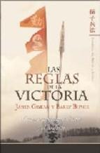 Libro LAS REGLAS DE LA VICTORIA: COMO TRANSFORMAR EL CAOS Y EL CONFLICT O. EL ARTE DE LA GUERRA
