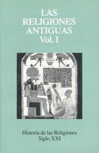 Libro LAS RELIGIONES ANTIGUAS I