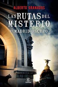 Libro LAS RUTAS DEL MISTERIO. EL MADRID OSCURO