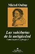 Libro LAS SABIDURIAS DE LA ANTIGÜEDAD: I/CONTRAHISTORIA DE LA FILOSOFIA