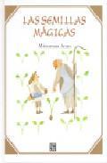 Libro LAS SEMILLAS MAGICAS