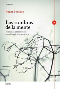 Libro LAS SOMBRAS DE LA MENTE: HACIA UNA COMPRENSION CIENTIFICA DE LA C ONCIENCIA