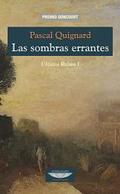 Libro LAS SOMBRAS ERRANTES. ULTIMO REINO I