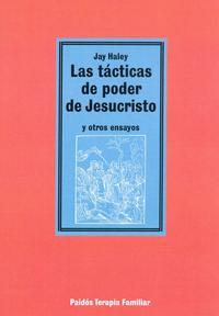 Libro LAS TACTICAS DE PODER DE JESUCRISTO Y OTROS ENSAYOS