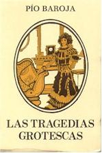 Libro LAS TRAGEDIAS GROTESCAS