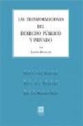 Libro LAS TRANSFORMACIONES DEL DERECHO PUBLICO Y PRIVADO