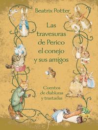 Libro LAS TRAVESURAS DE PERICO EL CONEJO Y SUS AMIGOS