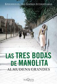 Libro LAS TRES BODAS DE MANOLITA