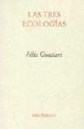 Libro LAS TRES ECOLOGIAS