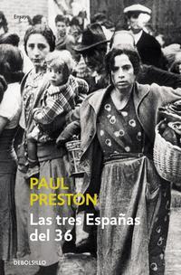 Libro LAS TRES ESPAÑAS DEL 36