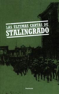 Libro LAS ULTIMAS CARTAS DE STALINGRADO