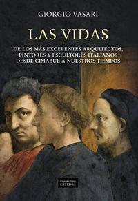 Libro LAS VIDAS: DE LOS MAS EXCELENTES ARQUITECTOS, PINTORES Y ESCULTOR ES ITALIANOS DESDE CIMABUE A NUESTROS TIEMPOS