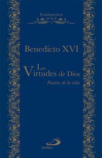 Libro LAS VIRTUDES DE DIOS: FUENTE DE VIDA